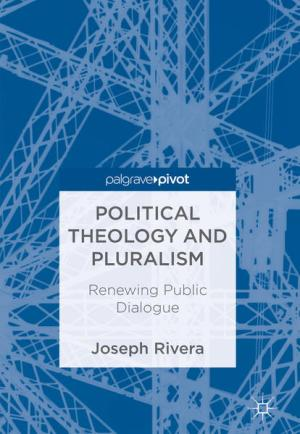 Political Theology and Pluralism: Renewing Public Dialogue
