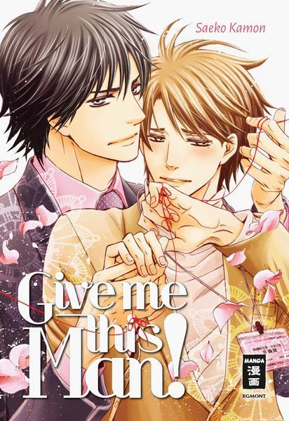 Give me this man!   Schwule Bücher im Online Buchshop Gay Book Fair
