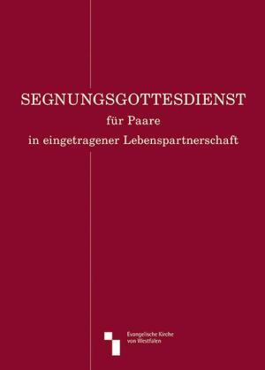 Segnungsgottesdienst für Paare in eingetragener Lebenspartnerschaft   Schwule Bücher im Online Buchshop Gay Book Fair