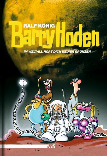 Barry Hoden - Im Weltall hört dich keiner grunzen   Schwule Bücher im Online Buchshop Gay Book Fair