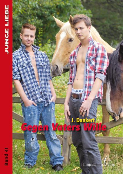 Gegen Vaters Wille (Junge Liebe)   Schwule Bücher im Online Buchshop Gay Book Fair