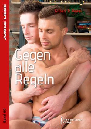 Gegen alle Regeln (Junge Liebe) | Schwule Bücher im Online Buchshop Gay Book Fair