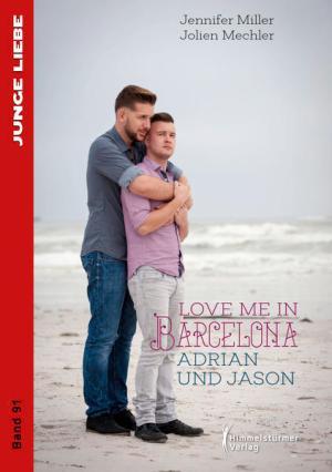 Love me in Barcelona: Adrian und Jason (Junge Liebe)