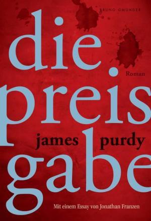 Die Preisgabe: Mit einem Essay von Jonathan Franzen   Schwule Bücher im Online Buchshop Gay Book Fair