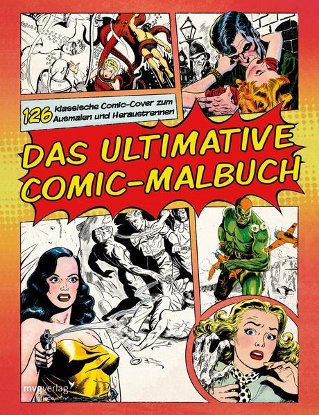 Das ultimative Comic-Malbuch: 126 klassische Comic-Cover zum Ausmalen und Heraustrennen   Schwule Bücher im Online Buchshop Gay Book Fair