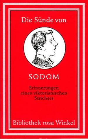 Die Sünde von Sodom: Erinnerungen eines viktorianischen Strichers
