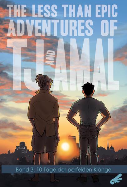 The less than epic adventures of TJ and Amal 3: 10 Tage der perfekten Klänge | Schwule Bücher im Online Buchshop Gay Book Fair