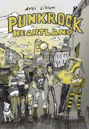 Punkrock Heartland: Graphic Novel