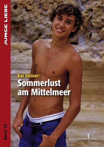 Sommerlust am Mittelmeer (Junge Liebe)   Schwule Bücher im Online Buchshop Gay Book Fair