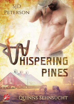 Whispering Pines: Quinns Sehnsucht