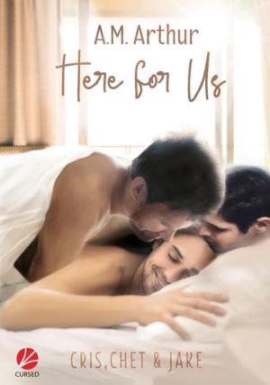 Here for us - Cris, Chet & Jake