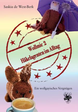 Wollmic 2 - Häkelagenten im Alltag   Schwule Bücher im Online Buchshop Gay Book Fair