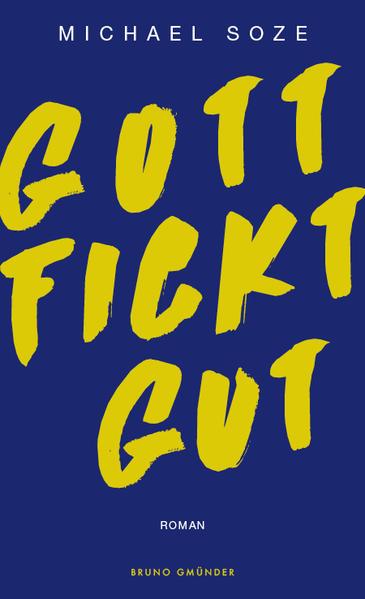 Gott fickt gut | Schwule Bücher im Online Buchshop Gay Book Fair