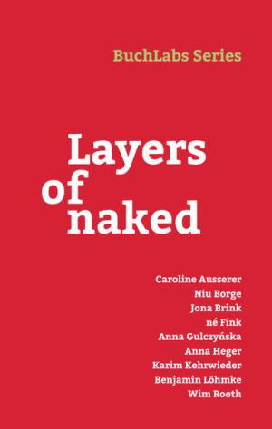 Layers of naked