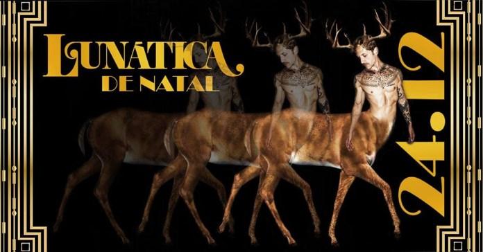 Em São Paulo, a Festa Lunática faz edição especial de Natal na próxima segunda-feira, 24 de dezembro