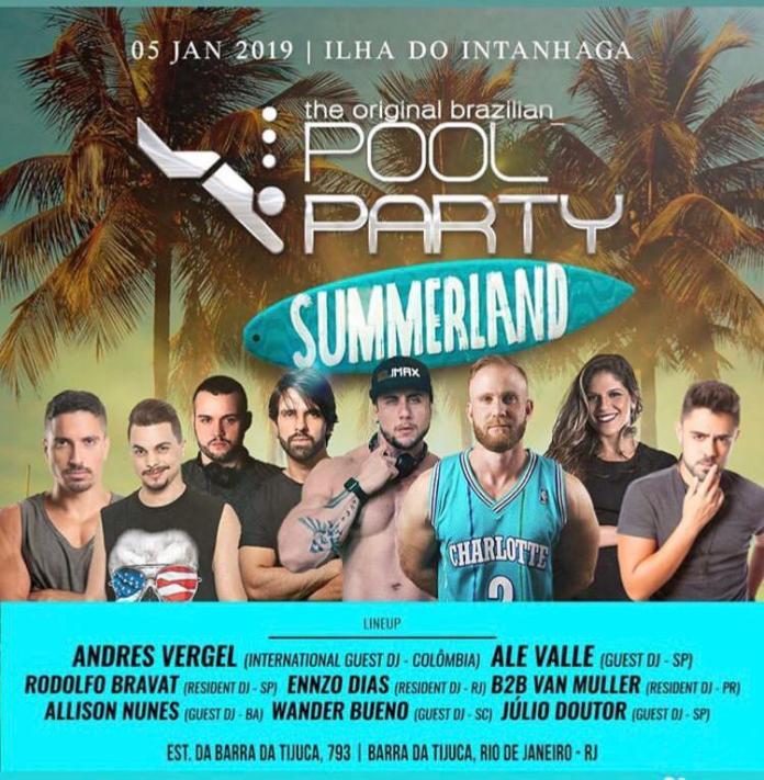 THE ORIGINAL BRAZILIAN POOL PARTY - Summerland Dia: 05/01/2019 Horário: 16h às 07h  Local: Ilha do Itanhangá/RJ Endereço: Estrada da Barra da Tijuca , 793 – Barra da Tijuca, Rio de Janeiro/RJ