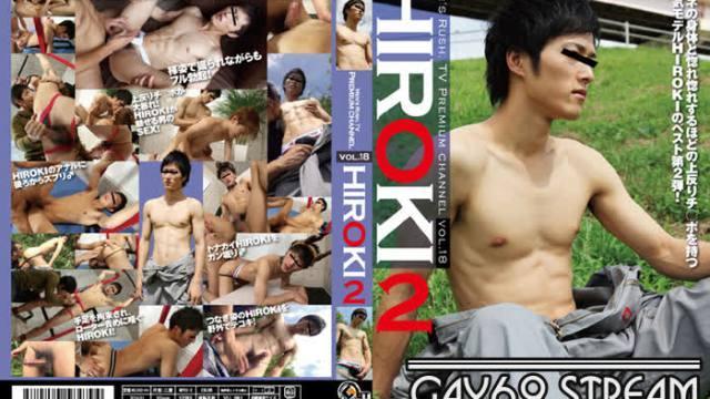 【GET206】 Men's Rush.TV Premium Channel vol.18 HIROKI 2