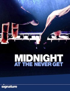 Midnight at the Never Get Poster