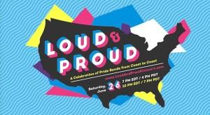 Loud Proud Pride Bands Concert 2021