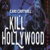 Cari Cartmill Kill Hollywood