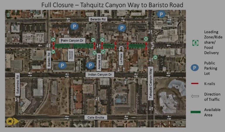 Full Closure Tahquitz Canyon Way to Baristo copy