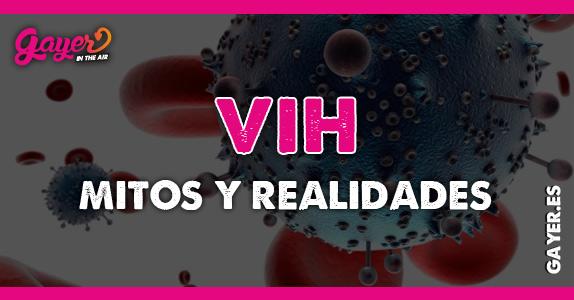 VIH Mitos y Realidades