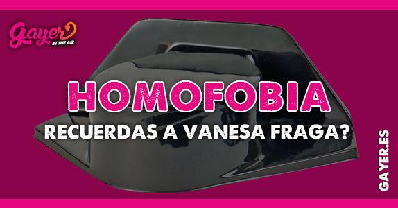 HOMOFOBIA VANESA FRAGA