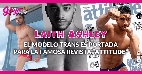 Laith Ashley portada de Attitude