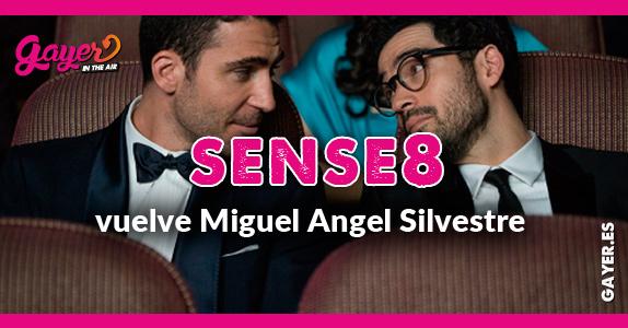Miguel Angel Silvestre vuelve con Sense8