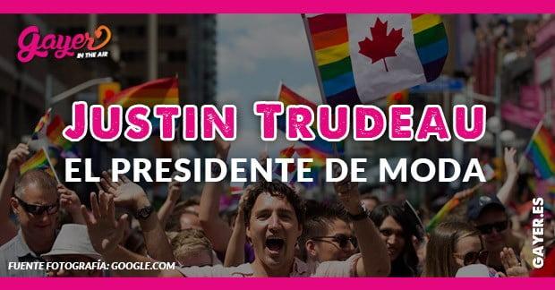 JUSTIN TRUDEAU EL PRIMER MINISTRO CANADIENSE DE MODA