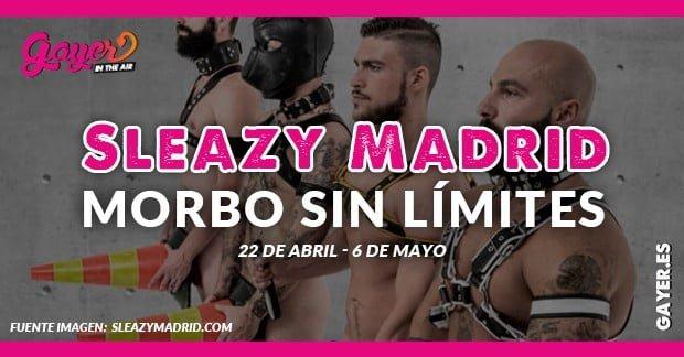 Sleazy Madrid es el evento gay fetish internacional más popular en el mundo