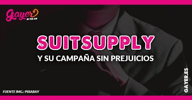 SuitSupply y su campaña gay sin prejuicios