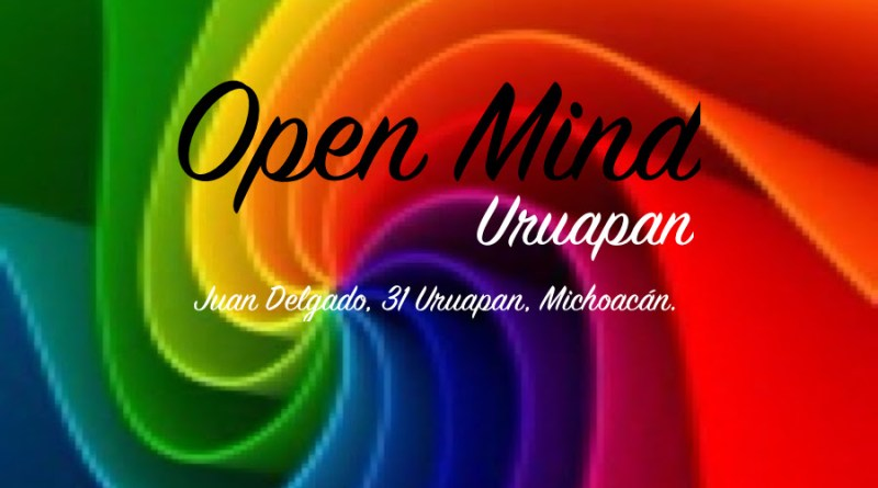 Open Mind | Uruapan