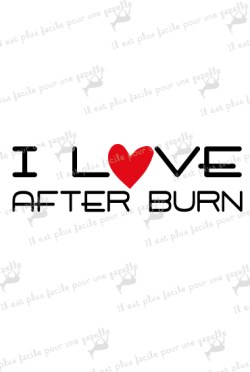 T-shirt-I love after burn