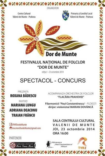 23 octombrie, Festivalul naţional de folclor Dor de munte, la Vălenii de Munte