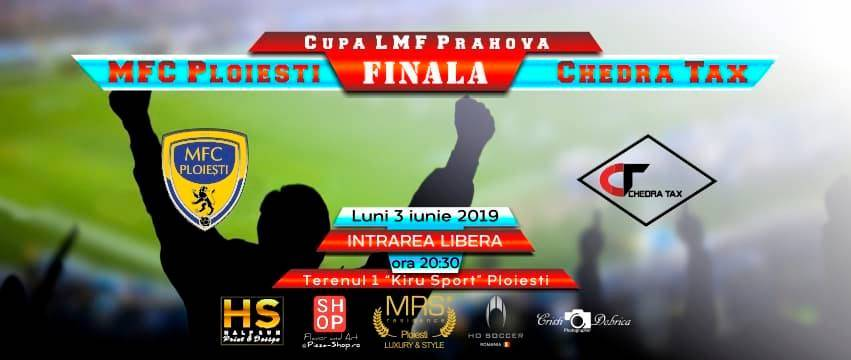 Săptămâna sportivă prahoveană începe cu un regal: finala județeană a Cupei României la Minifotbal, dintre Chedra Tax-Doelpan și MFC Ploiești!