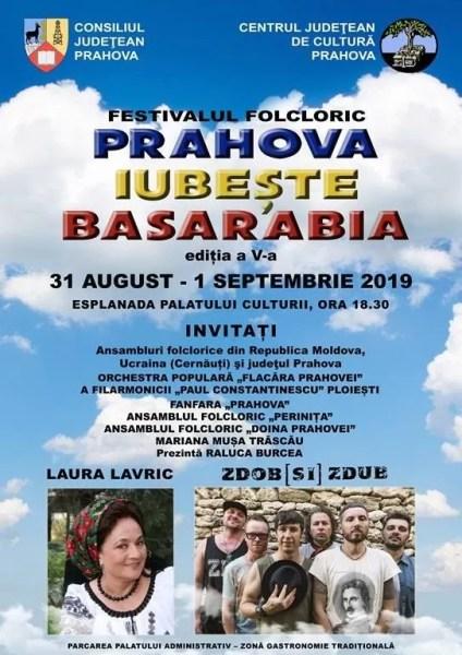 """Festivalul folcloric """"Prahova iubeşte Basarabia"""" – 31 august – 1 septembrie 2019"""