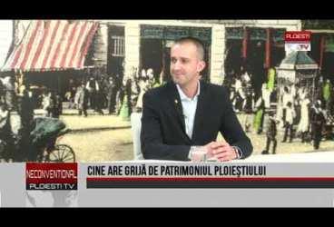Cine are grijă de patrimoniul Ploieștiului. Invitat Răzvan-Toma Stănciulescu, consilier local municipal