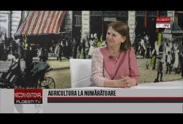 Agricultura la numărătoare. Invitată doamna Mita Enache, director Direcția pentru Agricultură Prahova
