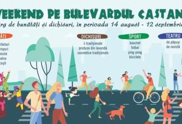 Un nou Weekend pe Bulevardul Castanilor – 21 și 22 august