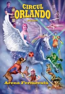 Circul Orlandoîși deschide porțile la Slatina