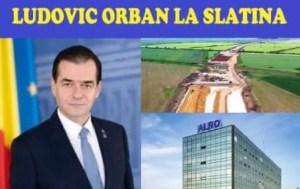 Premierul Ludovic Orban, ministrul Transporturilor, Lucian Bode, și ministrul Economiei, Virgil Popescu vin la Slatina