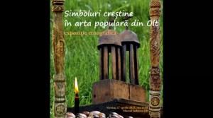 """""""Simboluri creștine în arta populară din Olt""""-o expoziție de suflet în Săptămâna Mare"""
