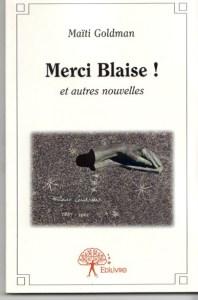livre_maiti-goldman_merci-blaise_2013