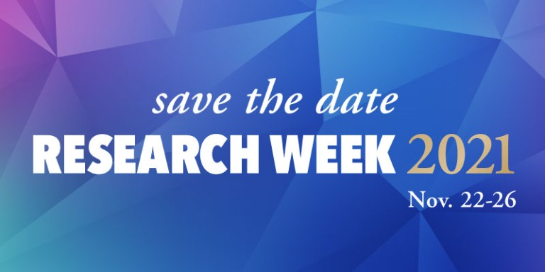 A design with a blue and purple background. The words save the date are in white italics font; research week is in a larger white font; 2021 is in a gold-coloured font; and Nov. 22-26 in a smaller white font.