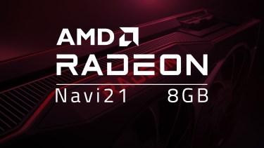 Navi21にVRAM8GBを搭載したGPUがベンチマークに出現。