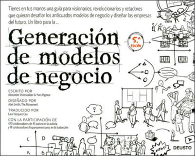 Lectura recomendada para emprendedores: Generación de modelos de negocio