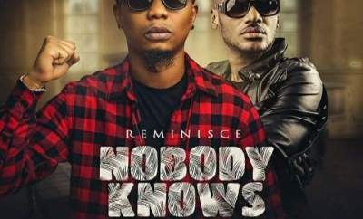 Reminisce Ft. 2baba – Nobody Knows