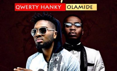 Qwerty Hancky Ft. Olamide – Hustle