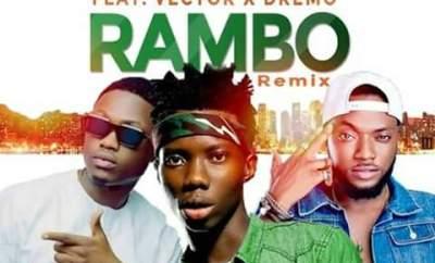 Blaqbonez ft Dremo & Vector – Rambo(Remix)